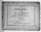 IV Sonates pour le clavecin avec accompagnement de violon... Oeuvre XVII.... Gravé par Melle Vendôme et le sr Moria