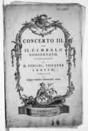 Concerto III per il cembalo concertato accompagnato da II violini, violetta e basso... [Wq 14]