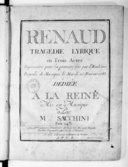 Renaud, tragédie lyrique en trois actes. Représentée pour la 1re fois par l'Académie royale de musique le mardi 25 février 1783.... Gravée par Huguet,...