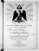 Milton, opéra en 1 acte de Joui et Dieulafoi, mis en musique et dédié à Sa Majesté l'impératrice, représenté sur le Théâtre de l'Opéra-Comique le 6 primaire an 13 (27 novembre 1804)
