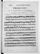The Celebrated preludes for the piano-forte or harpsichord...