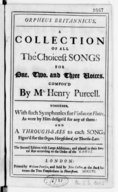 Orpheus Britannicus, a collection of all the choicest songs for one, two and three voices... together with such symphonies for violins or flutes, as were by him design'd for any of them and a through-bass to each song...