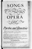 Songs in the new opera of Pyrrhus and Demetrius with the Italian words grav'd under the English to such as are sung in Italian... The unison songs have the entire fiddle part to accompany the voice, and those with full...