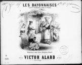 Les bayonnaises : valses brillantes pour le piano / par Victor Alard ; [ill. par] Victor Coindre