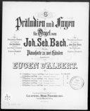 6 Präludien und Fugen für Orgel. 2, Präludium und Fuge : G-dur / von Joh. Seb. Bach ; für das Pianoforte zu zwei Händen bearbeitet von Eugen d'Albert