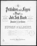 6 Präludien und Fugen für Orgel. 3, Präludium (Toccata) und Fuge : F-dur / von Joh. Seb. Bach ; für das Pianoforte zu zwei Händen bearbeitet von Eugen d'Albert