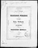 Illusion perdue : grande valse brillante pour piano / par Salvator Agnelli