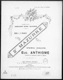 2e mazurke : pour piano / par Eug. Anthiome,...