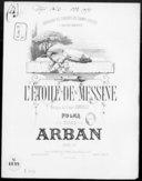 L'étoile de Messine : polka pour piano / par Arban ; [d'après la] musique du Comte Gabrielli