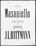 Masaniello : grande fantaisie sur des motifs de Carafa : [pour piano] : op. 329 / par J. L. Battmann