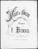 Valse de concert : pour piano : op. 128 / de F. Bendel