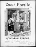 Coeur fragile : valse lente [pour piano] / Rodolphe Berger ; [ill. par] H. Gerbault