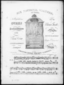 Six national waltzes, of Vienna, as performed on Gurk's Panharmonicon at the Great Room Spring gardens, arranged for the piano forte by Henry R. Bishop