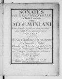 Sonates pour le violoncelle et basse continue... dans lesquelles il a fait une étude particulière pour l'utilité de ceux qui accompagnent. Oeuvre Ve.... Gravée par Mlle Vendôme
