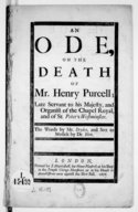 An ode on the death of Mr Henry Purcell,.... The words by Mr Dryden...