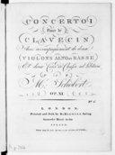 Concerto I pour le clavecin avec accompagnement de deux violons, alto et basse, et deux cors de chasse ad libitum... op. XI