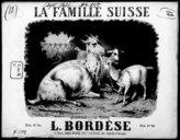 La famille suisse : quadrille pour le piano / par L. Bordèse ; [ill. par] A. Grévin