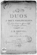 Six duos à deux violoncelles, pour faciliter l'étude des différentes clefs en usage pour cet instrument... Opéra XXV. 9e livre de duos