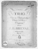 Trois Trio pour un violoncel obligé, violon et basse... Opéra XXXIX. Gravés par Mlle Rickert