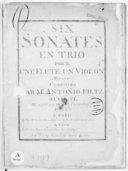 Six Sonates en trio pour une flûte, un violon et basse... Oeuvre VIe. Mis au jour par M. de La Chevardière