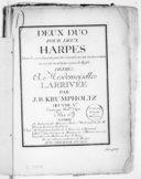 Deux Duo pour deux harpes dont la seconde partie peutéêtre exécutée sur le piano forte ou sur le clavecin à jeux de buffle... Oeuvre Ve. Gravé par Mme Oger