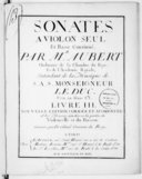 Sonates à violon seul et basse-continue... Livre III, nouvelle édition corrigée et augmentée et les basses ajustées à la portée du violoncelle et du basson. Gravées par De Gland...