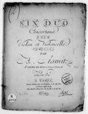 Six Duo concertans pour un violon et violoncelle... 3e livre de duo de violon et violoncelle