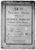 Duo pour deux violons... [Op. IV] / par le S.r Charles Ferrari