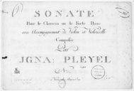 Sonate pour le clavecin ou le forte piano avec accompagnement de violon et violoncelle... N° [3]. [B 4315]