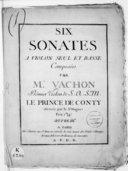 Six Sonates a violon seul et basse.... Gravée par le Sr Huguet.... Oeuvre IIIe