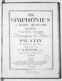 Six Simphonies à grand orchestre... Oeuvre Ie