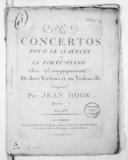 Six Concertos pour le clavecin ou le forte piano avec accompagnement de deux violons et un violoncelle... Oeuvre [1er]...