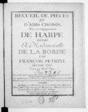 Recueil de pièces et d'airs choisis, avec accompagnement de harpe , [...] par François Petrini. Oeuvre XVIe