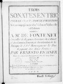 Trois sonates en trio pour le clavecin ou le forte-piano avec accompagnement d'un violon et violoncelle ad libitum... par Ernesto Eichner,.... Oeuvre IIe. Gravées par Mme Bérault