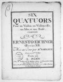 Six Quatuors pour un violon, un violoncelle, un alto et une basse... Oeuvre XII. Mis au jour par M. Bailleux. Gravés par Mme Lobry