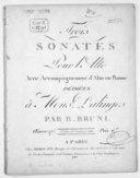 Trois Sonates pour l'alto avec accompagnement d'alto ou basse... par B. Bruni. Oeuvre 27e Ier [-2eme] livre de sonates p.r l'alto