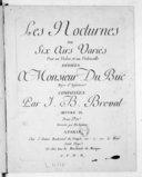 Les Nocturnes ou six airs variés pour un violon et un violoncelle... Oeuvre IXeme. Gravées par Richomme