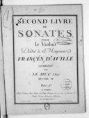 Second livre de sonates pour le violon [avec acc. de basse]... Oeuvre IV