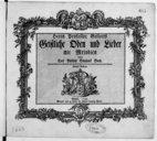 Herrn Professor Gellerts Geistliche Oden und Lieder mit Melodien... Zweyte Auflage. [pr 1 v. et b.]. [Wq 194]