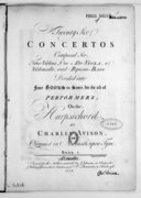 Twenty-six concertos composed for four violins, one alto-viola, a violoncello and ripieno-bass, divided into four books in score for the use of performers on the harpsichord...