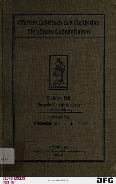 Die wichtigsten Begebenheiten der Neuzeit, insbesondere der preußisch-deutschen Geschichte seit 1648 : mit 18 Kartenskizzen und einem kunstgeschichtlichen Anhange, Teil 6