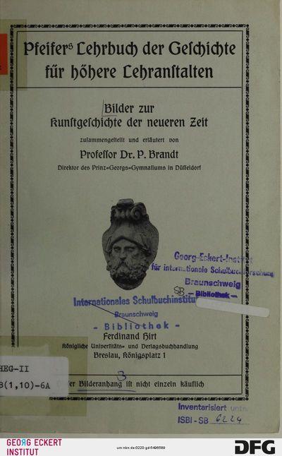 Bilder zur Kunstgeschichte der neueren Zeit (Pfeifers Lehrbuch der Geschichte für höhere Lehranstalten, [Teil] 6, Bilderanh)
