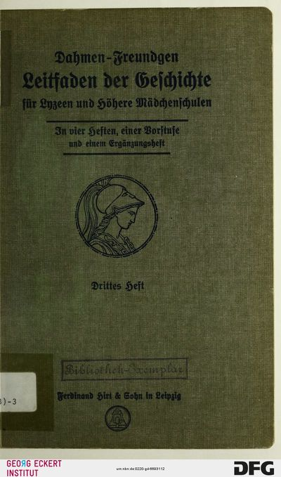 Die Neuzeit bis zum Tode Friedrichs des Großen (Leitfaden der Geschichte für Lyzeen und Höhere Mädchenschulen, H. 3)