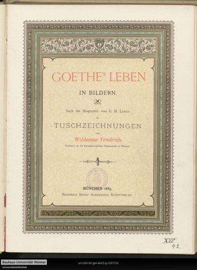 Goethe's Leben in Bildern