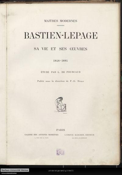 Bastien-Lepage: sa vie et ses ouvres, 1848 - 1884