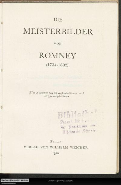 Die Meisterbilder von Romney (1734-1802): eine Auswahl von 60 Reproduktionen nach Originalaufnahmen