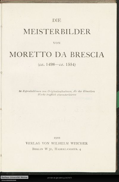 Die Meisterbilder von Moretto da Brescia: (ca. 1498-ca. 1554) ; 60 Reproduktionen von Originalaufnahmen, die des Künstlers Werke trefflich characterisieren