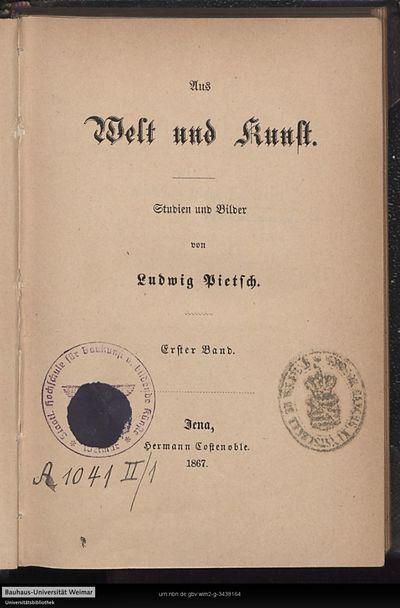 Aus Welt und Kunst: Studien und Bilder; Bd. 1