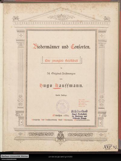 Biedermänner und Consorten: eine zwanglose Gesellschaft ; 34 Original-Zeichungen
