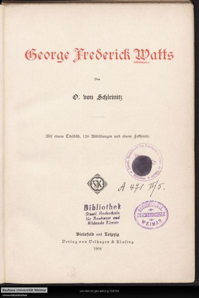 George Frederick Watts: mit einem Titelbild, 120 Abbildungen und einem Faksimile